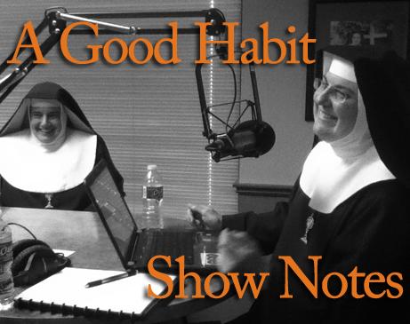 A Good Habit Show Notes